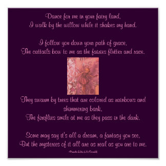Dance for me in your fairy land,...Poem Poster