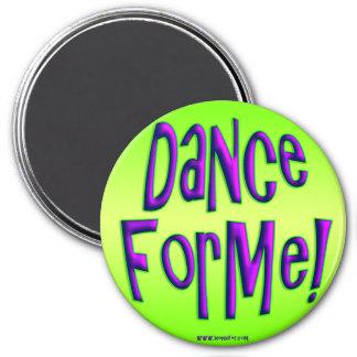 Dance For Me! Magnet