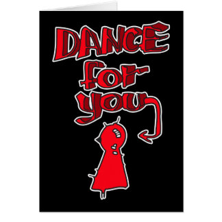 Dance For You Greeting Cards