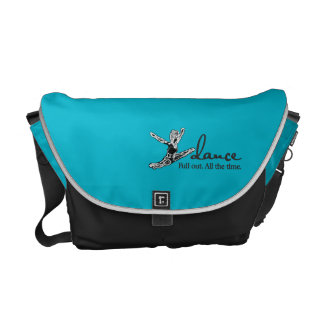 Dance. Full out. All the time. Messenger Bag