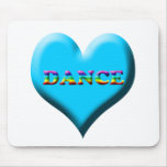 Dance! Gifts Mouse Pads