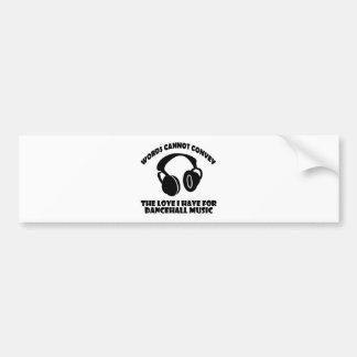 Dance hall Music designs Bumper Sticker