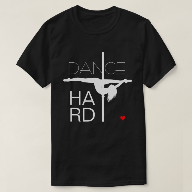 Dance Hard customizable funny unique