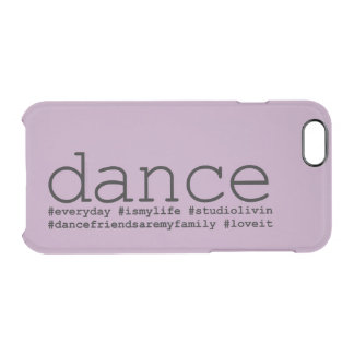 Dance Hashtags Clear iPhone 6/6S Case