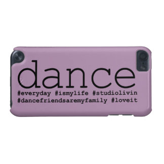 Dance Hashtags iPod Touch 5G Case