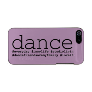 Dance Hashtags Metallic Phone Case For iPhone SE/5/5s