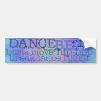 Dance - Hip Hop blues bumper sticker Car Bumper Sticker