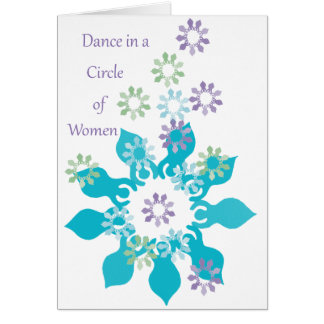 Dance in a Circle of Women Card