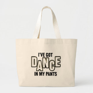 Dance In My Pants Canvas Bag