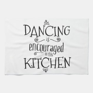 Dance in the kitchen - towel at Zazzle