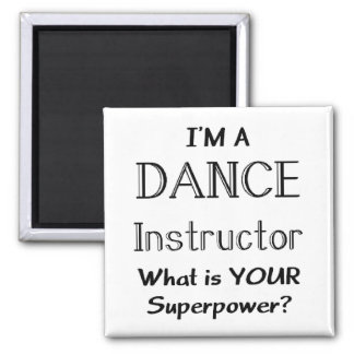 Dance instructor 2 inch square magnet