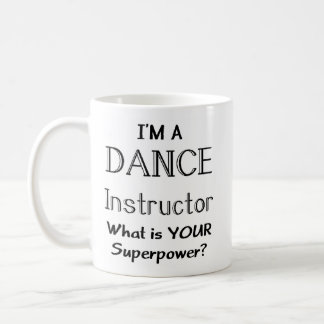Dance instructor coffee mug