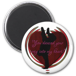Dance into my heart 2 inch round magnet