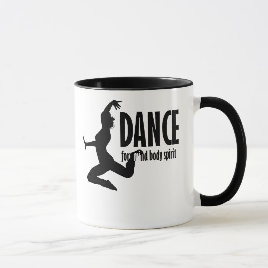 Dance is for MIND BODY and SPIRIT Mug