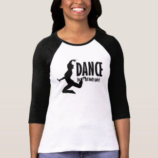 Dance is for MIND BODY and SPIRIT Tshirt