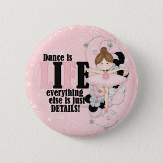 Dance is life button