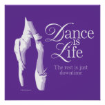 Dance Is Life Poster