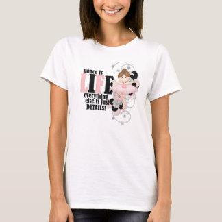 Dance is Life T-Shirt
