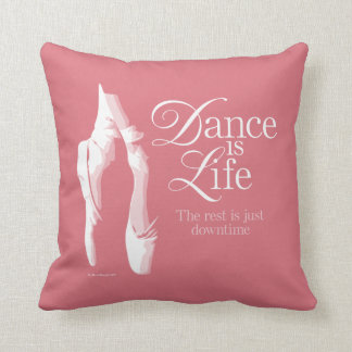 Dance Is Life Throw Pillow