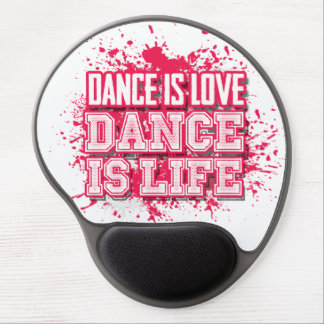 Dance is Love Dance is Life Gel Mouse Pad