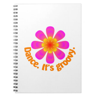 Dance. It's Groovy Spiral Note Book