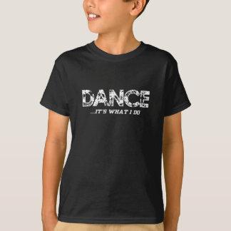 Dance... it's what I do - Boys Blk T T-Shirt