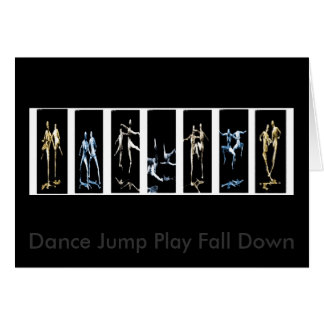 Dance Jump Play Fall Down Card