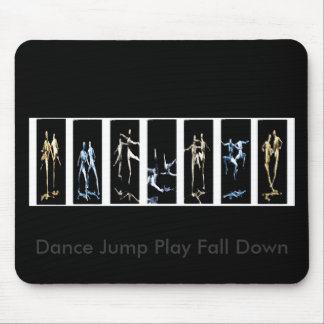 Dance Jump Play Fall Down Mouse Pad