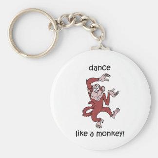 Dance like a monkey! keychain