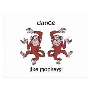 Dance like monkeys! postcard