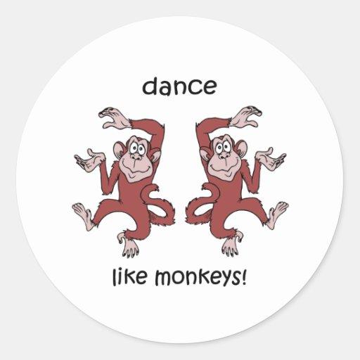 Dance like monkeys! sticker