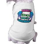 Dance like no one is watching. dog t-shirt