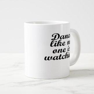 Dance like no one is watching large coffee mug