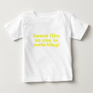 Dance Like No One is Watching Shirt