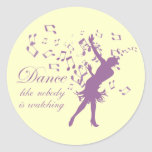 Dance like nobody is watching stickers