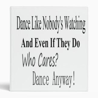 Dance Like Nobody's Watching Binder