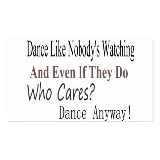 Dance Like Nobody's Watching Double-Sided Standard Business Cards (Pack Of 100)