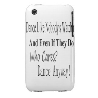 Dance Like Nobody's Watching Case-Mate iPhone 3 Case