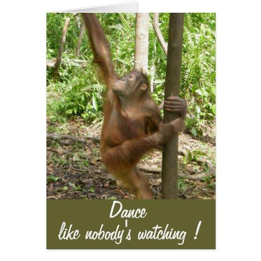 Dance Like Nobody's Watching Cute Birthday Cards