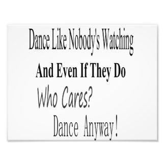 Dance Like Nobody's Watching Photo Art