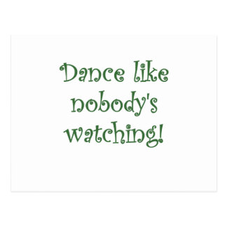 Dance like Nobodys Watching Postcard