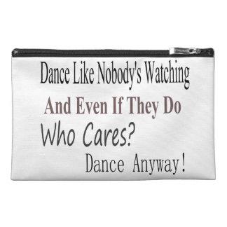 Dance Like Nobody's Watching Travel Accessory Bag