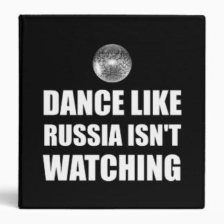 Dance Like Russia Not Watching 3 Ring Binder