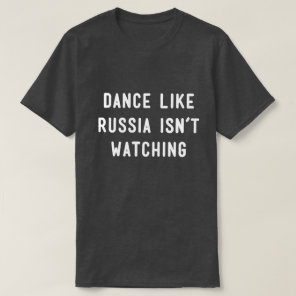 Dance like... T-Shirt