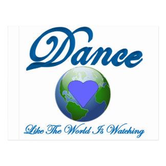 Dance Like The World Is Watching Postcard