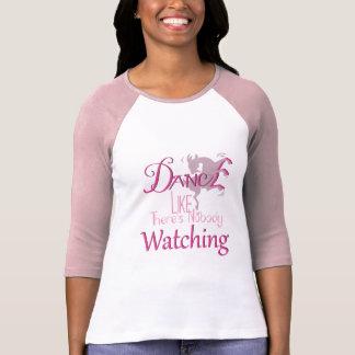 DANCE Like There's NoBody Watching GOAT T-shirt