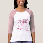 DANCE Like There's NoBody Watching GOAT T Shirts