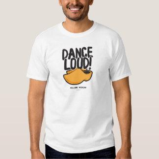 Dance Loud™ Shirt
