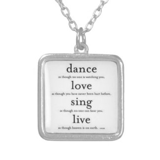 Dance, love, sing, live silver plated necklace