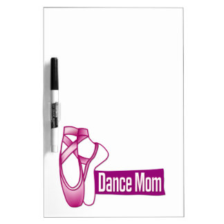 Dance Mom Dry-Erase Board